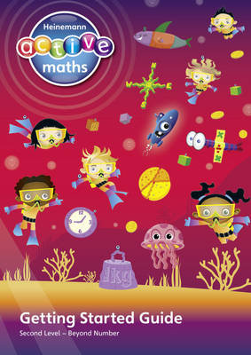 Heinemann Active Maths - Second Level - Beyond Number - Getting Started Guide