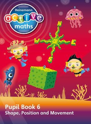 Heinemann Active Maths - Second Level - Beyond Number - Pupil Book 6  - Shape, Position and Movement