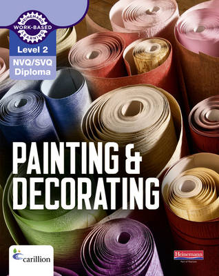 Level 2 NVQ/SVQ Diploma Painting and Decorating Candidate Handbook 3rd edition