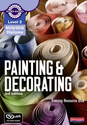 Level 2 NVQ/SVQ Diploma Painting and Decorating Training Resource Disk 3rd edition