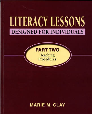 Literacy Lessons Designed for Individuals Part Two: Teaching Procedures