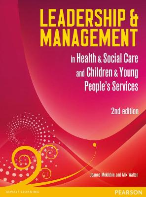 Leadership and Management in Health and Social Care Level 5