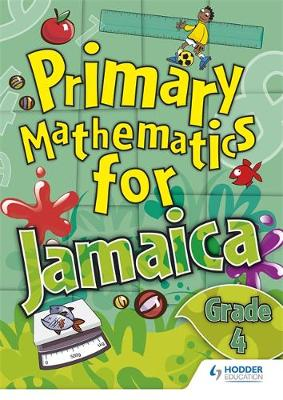 Jamaican Primary Mathematics Pupil Book 4