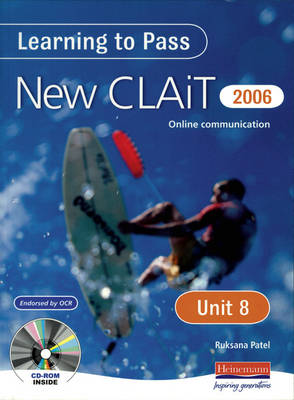 Learning to Pass New CLAIT 2006 (Level 1) UNIT 8 Online communication