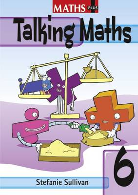 Maths Plus Talking Maths Yr 6/P7: Teacher's Book