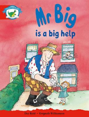 Literacy Edition Storyworlds Stage 1, Fantasy World, Mr Big is a Big Help