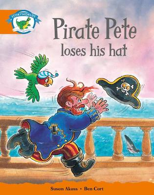Literacy Edition Storyworlds Stage 4, Fantasy World, Pirate Pete Loses His Hat