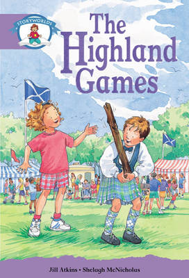 Literacy Edition Storyworlds Stage 8, Our World, Highland Games 6 Pack