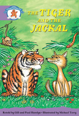 Literacy Edition Storyworlds Stage 8, Once Upon A Time World, The Tiger and the Jackal 6 Pack