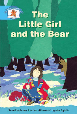 Literacy Edition Storyworlds Stage 9, Once Upon A Time World, The Little Girl and the Bear 6 Pack