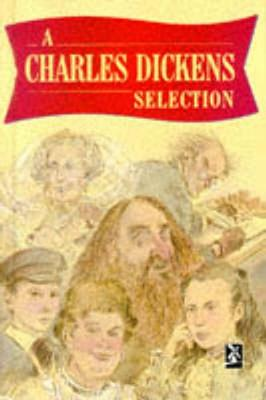 A Charles Dickens Selection