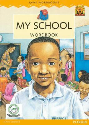 Liberia JAWS Big Book 4 : My School