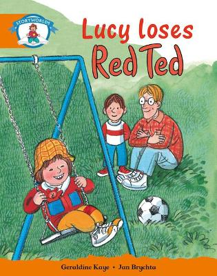 Literacy Edition Storyworlds Stage 4, Our World, Lucy Loses Red Ted