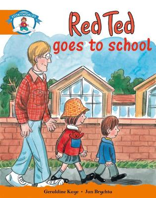 Literacy Edition Storyworlds Stage 4, Our World, Red Ted Goes to School