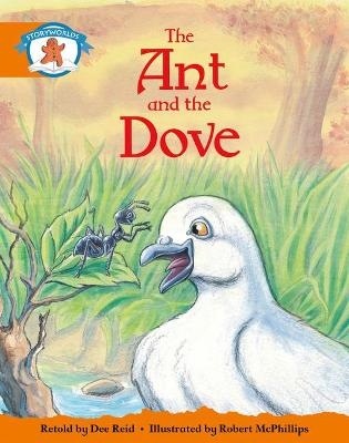 Literacy Edition Storyworlds Stage 4, Once Upon A Time World, The Ant and the Dove (single)