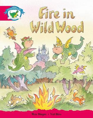 Literacy Edition Storyworlds Stage 5, Fantasy World, Fire in Wild Wood