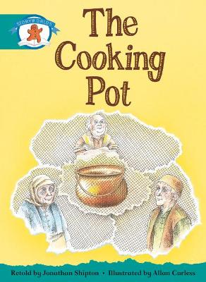 Literacy Edition Storyworlds Stage 6, Once Upon a Time World, the Cooking Pot