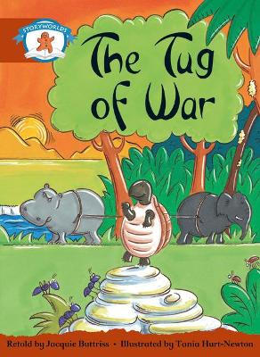 Literacy Edition Storyworlds Stage 7, Once Upon A Time World, The Tug of War