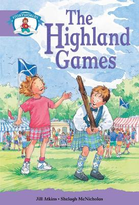Literacy Edition Storyworlds Stage 8, Our World, Highland Games
