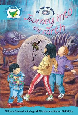 Literacy Edition Storyworlds Stage 9, Fantasy World, Journey into the Earth