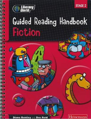 Literacy World Stage 2: Fiction Guided Reading Handbook Framework Edition