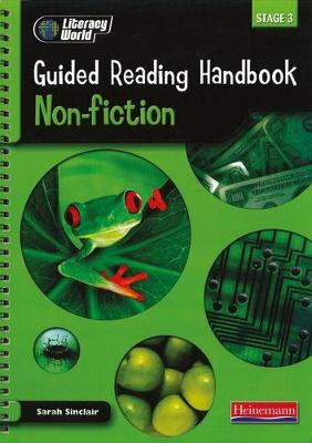 Literacy World Stage 3: Non-Fiction Guided Reading Handbook Framework Edition