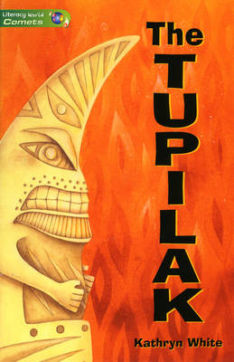 Literacy World Comets Stage 3 Novels: The Tupilak (6 Pack)