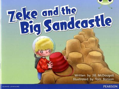Bug Club Blue B (KS1) Zeke and the Big Sandcastle