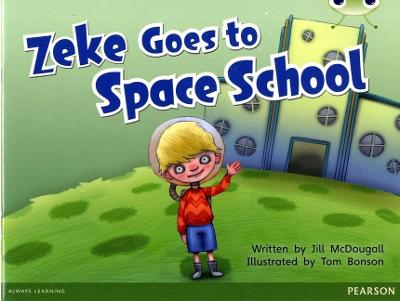 Bug Club Blue A (KS1) Zeke Goes to Space School 6-pack