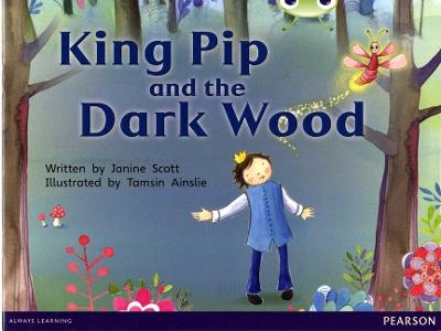 Bug Club Red B (KS1) King Pip and the Dark Wood 6-pack