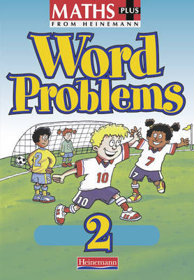 Maths Plus Word Problems 2: Pupil Book (8 Pack)
