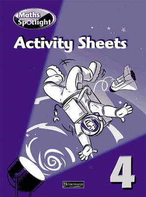 Maths Spotlight Yr4/P5: Activity Sheets