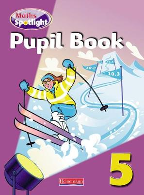 Maths Spotlight Year 5 Pupil Book