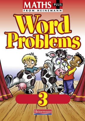 Maths Plus: Word Problems 3 - Pupil Book (8 Pack)