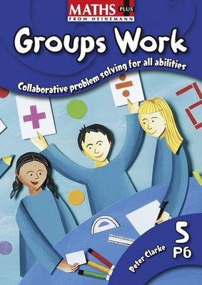 Maths Plus: Groups Work 5