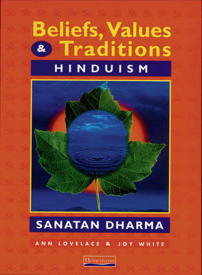 Beliefs, Values and Traditions: Hinduism