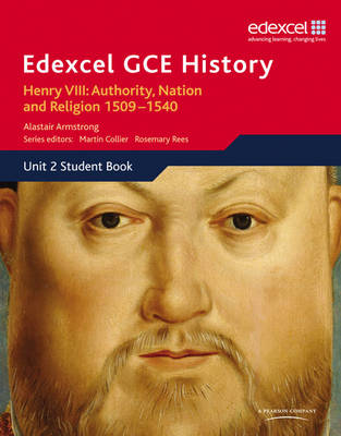 Edexcel GCE History AS Unit 2 A1 Henry VIII: Authority, Nation and Religion, 1509-1540