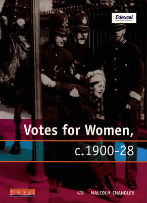 Modern World History for Edexcel Coursework Topic Book: Votes for Women