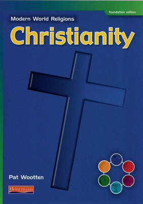 Modern World Religions: Christianity Pupil Book Foundation