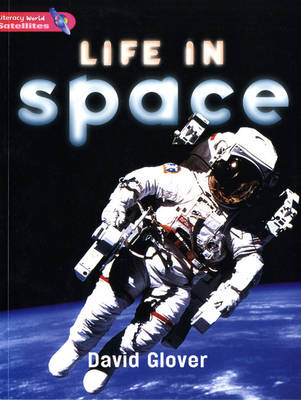 Literacy World Satellites Non Fiction Stage 2 Guided Reading Cards: Life in Space Framework