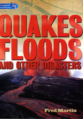 Literacy World Satellites Non Fiction Stage 4 Guided Reading Cards: Quakes, Floods Other Disasters Framework 6 Pack
