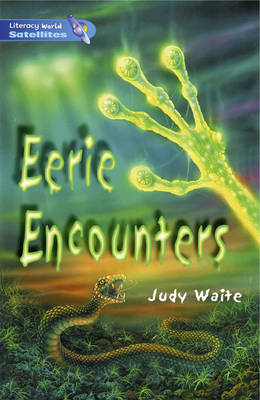 Literacy World Satellites Fiction Stage 4 Guided Reading Cards: Eerie Encounters Framework 6 Pack