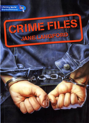 Literacy World Satellites Fiction Stage 4 Guided Reading Cards: Crime Files Framework 6 Pack