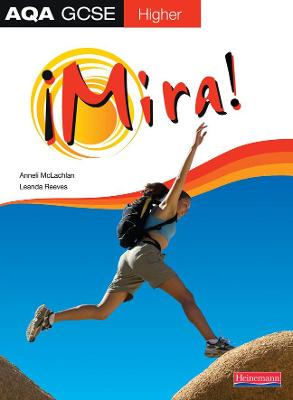 Mira AQA GCSE Spanish Higher Student Book