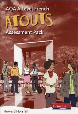 Atouts - A2 French - A level assessment pack (AS & A2) CD + CD-Rom