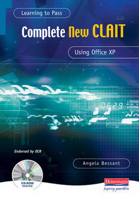 Learning to Pass Complete New CLAIT Using Office XP
