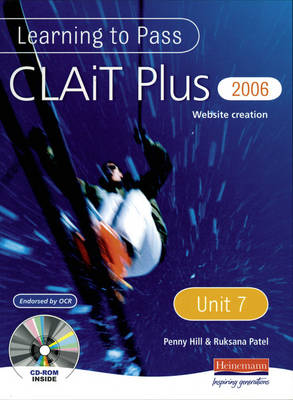Learning to Pass CLAIT Plus 2006 (Level 2) UNIT 7 Website Creation