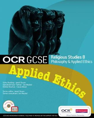 OCR GCSE Religious Studies B: Applied Ethics Student Book with ActiveBook CDROM