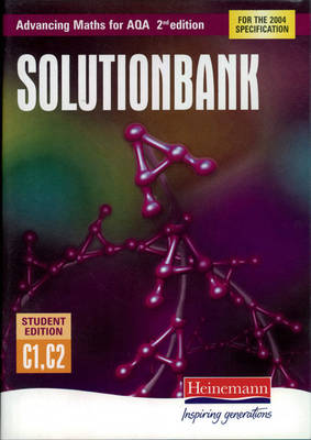 Advancing Maths for AQA Solutionbank Pure Core Maths 1+2 (C1+C2) Student Edition
