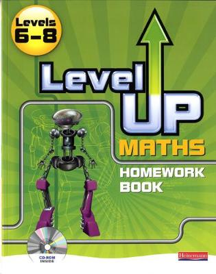 Level Up Maths: Homework Book (Level 6-8)